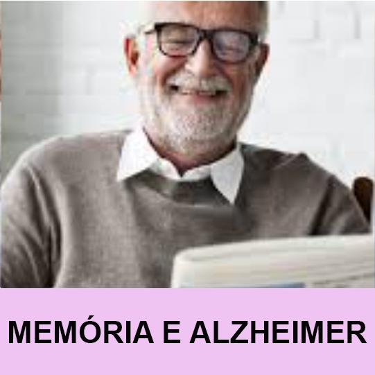 MEMÓRIA E ALZHEIMEER